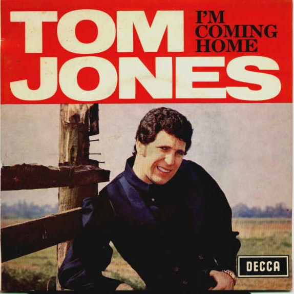 Tom Jones Im Coming Home The Lonely One